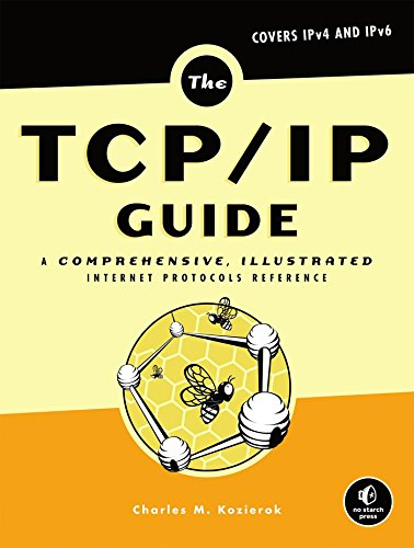 9781593270476: The TCP/IP Guide: A Comprehensive, Illustrated Internet Protocols Reference