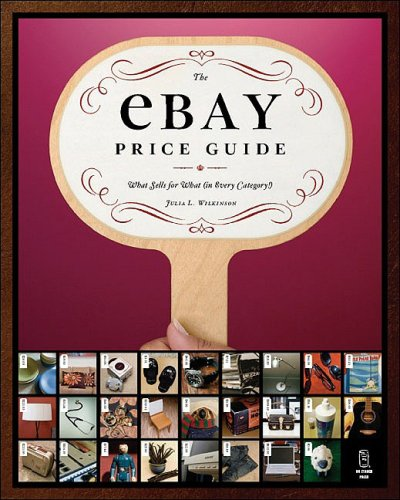 9781593270551: The eBay Price Guide: What Sells for What (in Every Category!)