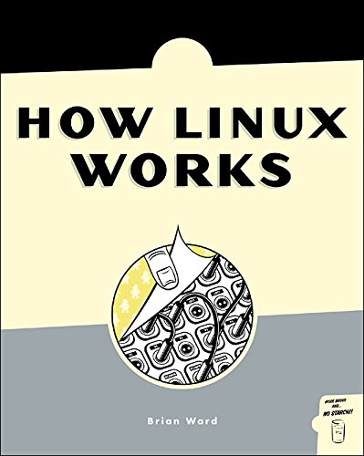 9781593270889: How Linux Works: What Every Superuser Should Know