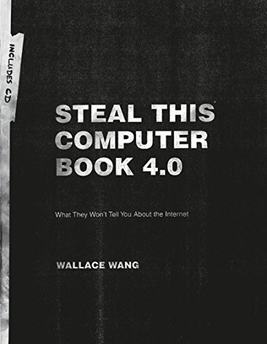 9781593271053: Steal This Computer Book 4.0: What They Won't Tell You About the Internet