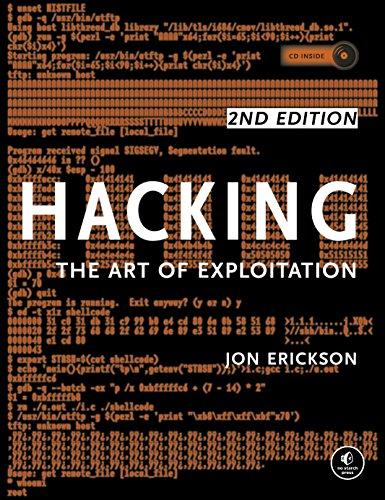Hacking: The Art of Exploitation, 2nd Edition: Jon Erickson