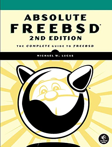 9781593271510: Absolute FreeBSD: The Complete Guide to FreeBSD, 2nd Edition