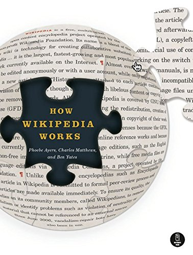 9781593271763: How Wikipedia Works: And How You Can Be a Part of It