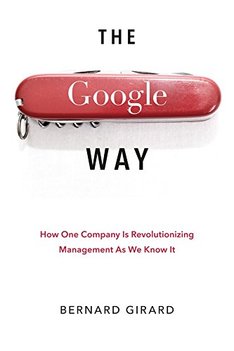 9781593271848: The Google Way: How One Company is Revolutionizing Management As We Know It