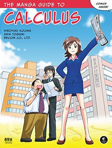 The Manga Guide to Calculus: Hiroyuki Kojima; Shin