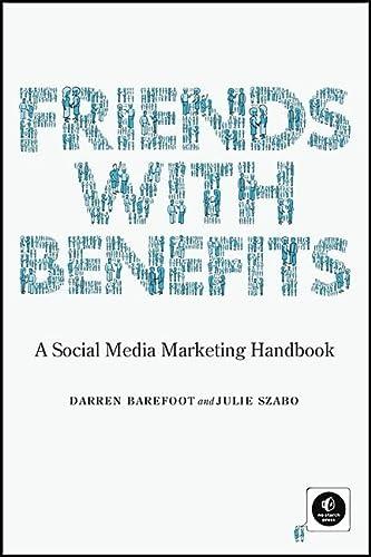 9781593271992: Friends with Benefits: A Social Media Marketing Handbook