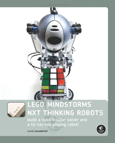 9781593272166: LEGO MINDSTORMS NXT Thinking Robots: Build a Rubik's Cube Solver and a Tic-Tac-Toe Playing Robot!