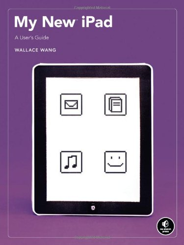 9781593272753: My New iPad: A User's Guide