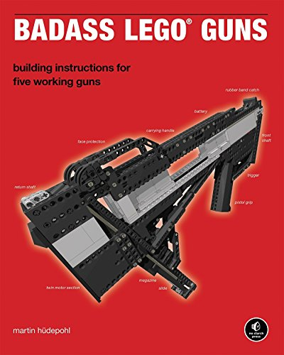 9781593272845: Badass LEGO Guns: Building Instructions for Five Working Guns