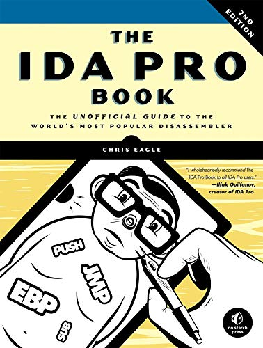9781593272890: The IDA Pro Book: The Unofficial Guide to the World's Most Popular Disassembler