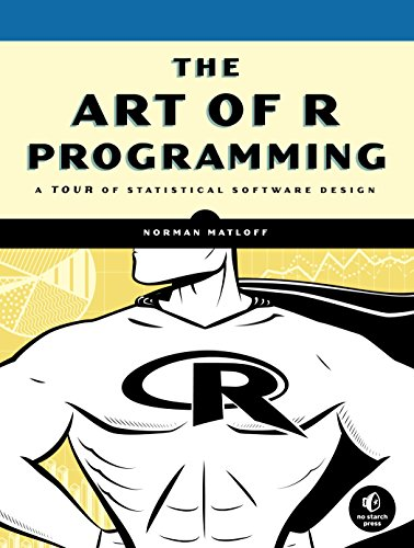9781593273842: The Art of R Programming: A Tour of Statistical Software Design