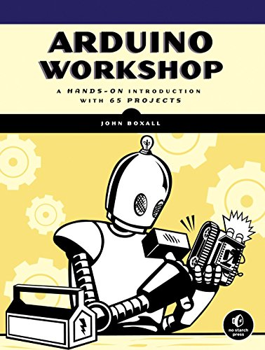 9781593274481: Arduino Workshop: A Hands-On Introduction with 65 Projects
