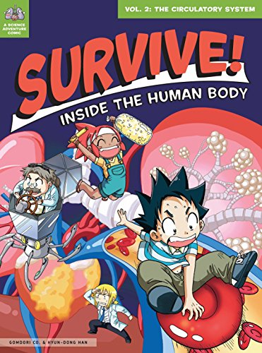 9781593274726: Survive! Inside the Human Body, Vol. 2: The Circulatory System