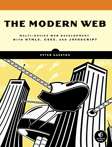 9781593274870: The Modern Web: Multi-Device Web Development with HTML5, CSS3, and JavaScript