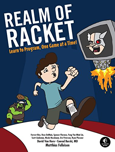 9781593274917: Realm of Racket: Learn to Program, One Game at a Time!