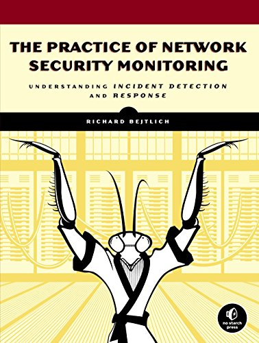 9781593275099: The Practice of Network Security Monitoring: Understanding Incident Detection and Response