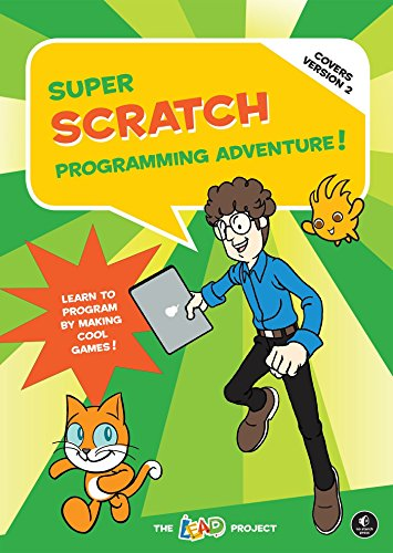 9781593275310: Super Scratch Programming Adventure! (Covers Version 2): Learn to Program by Making Cool Games: Learn to Program by Making Cool Games (Covers Version 2)