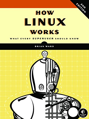 9781593275679: How Linux Works, 2nd Edition: What Every Superuser Should Know