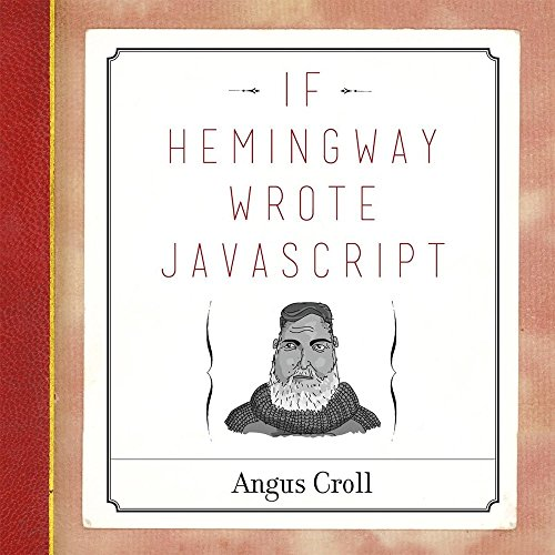 9781593275853: If Hemingway Wrote JavaScript