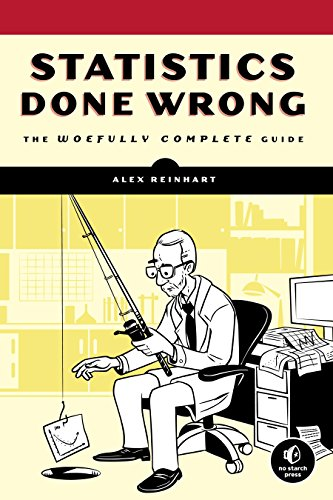 9781593276201: Statistics Done Wrong: The Woefully Complete Guide