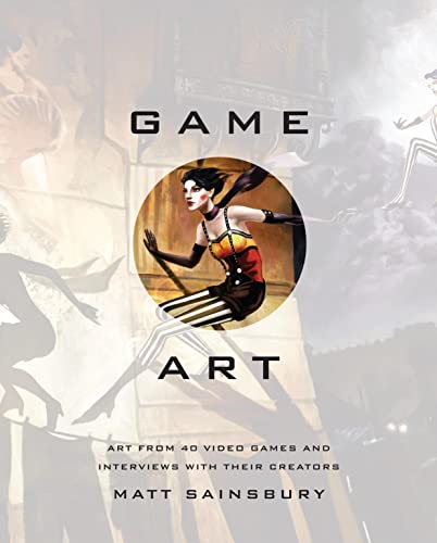 9781593276652: Game Art: Art from 40 Video Games and Interviews with Their Creators