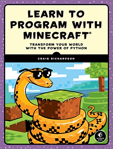 9781593276706: Learn to Program with Minecraft: Transform Your World with the Power of Python