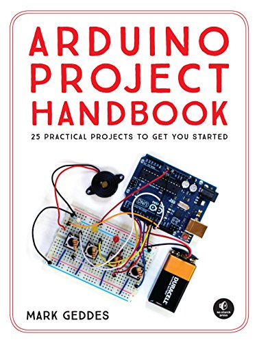 9781593276904: Arduino Project Handbook: 25 Practical Projects to Get You Started