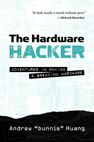 9781593277581: The Hardware Hacker: Adventures in Making and Breaking Hardware