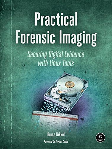 9781593277932: Practical Forensic Imaging
