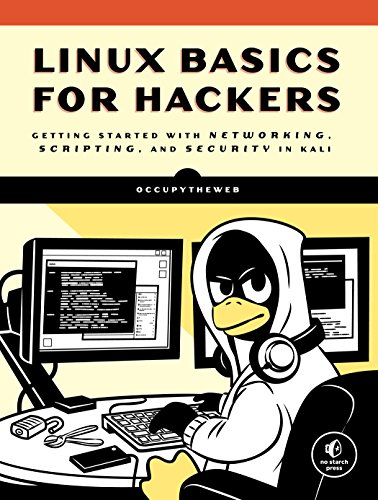 9781593278557: Linux Basics for Hackers: Getting Started With Networking, Scripting, and Security in Kali