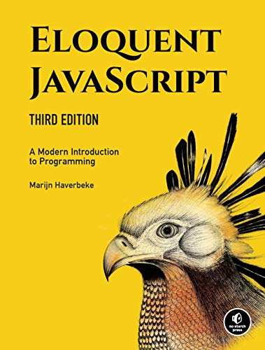 9781593279509: Eloquent JavaScript: A Modern Introduction to Programming