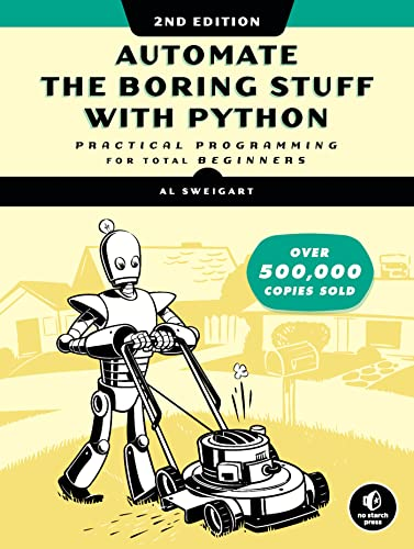 9781593279929: Automate the Boring Stuff With Python: Practical Programming for Total Beginners