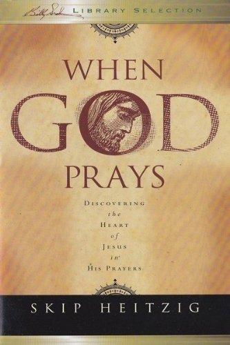 9781593280147: When God Prays