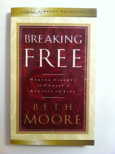 9781593280284: Breaking Free: Making Liberty in Christ a Reality in Life