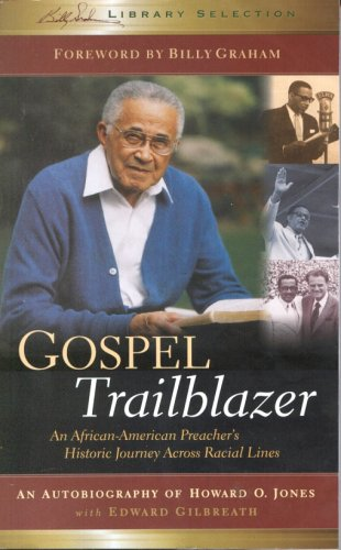 9781593280697: Gospel Trailblazer: An African-American Preacher's Historic Journey Across Racial Lines (Billy Graham Library Selection)