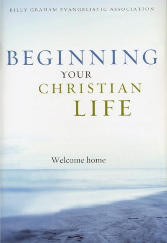 Beginning Your Christian Life (9781593281380) by Billy Graham