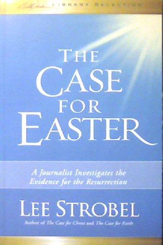 The Case For Easter: Lee Strobel