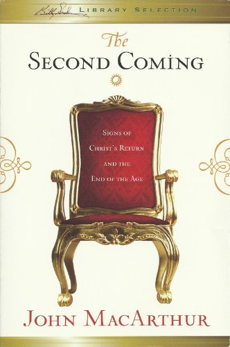 9781593282592: The Second Coming: Signs of Christ's Return and the End of the Age