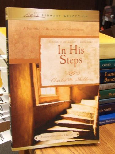 In His Steps: Charles M. Sheldon
