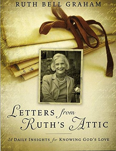 9781593285111: Letters from Ruth's Attic: 31 Daily Insights for Knowing God's Love