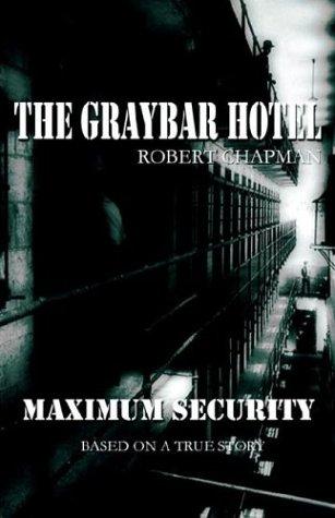 9781593300487: The Graybar Hotel