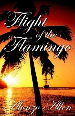 The Flight Of The Flamingo: Allen, Alonzo
