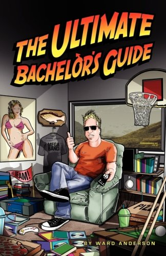 9781593300562: The Ultimate Bachelor's Guide