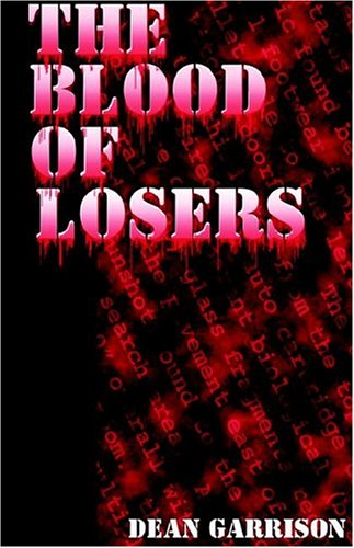 9781593301958: The Blood of Losers