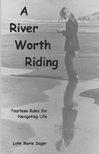 9781593302849: A River Worth Riding