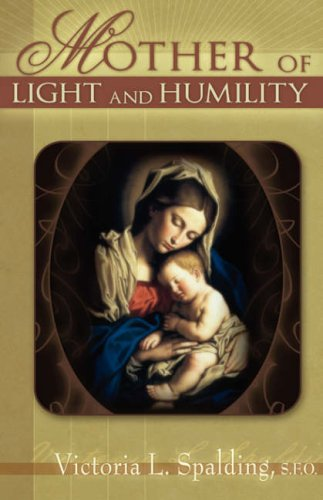 9781593304782: Mother of Light and Humility