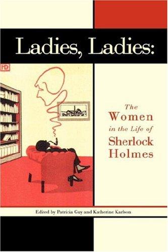 9781593304812: Ladies, Ladies: The Women in the Life of Sherlock Holmes