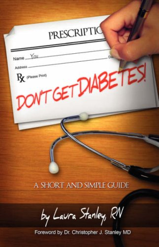 9781593305420: Don't Get Diabetes!: A Short and Simple Guide