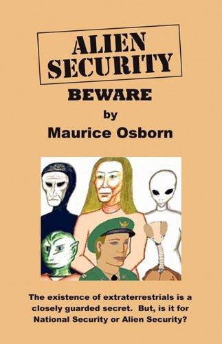 Alien Security: Beware: Osborn, Maurice