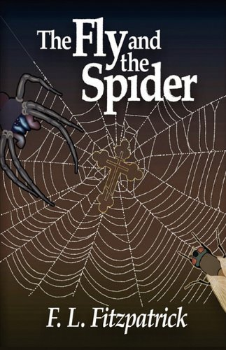 9781593306670: THE FLY AND THE SPIDER